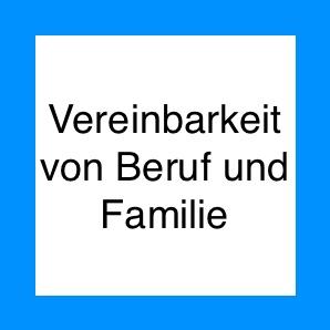Statistiken über die Vereinbarkeit von Beruf und Familie