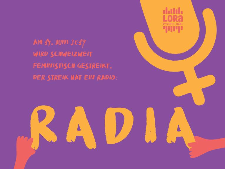 """Grafik für das RADIA, ein gelb auf violettem Hintergrund eine Zeichnung eines Mikrofons gemischt mit dem Feminismussymbol, darunter Setzen Hände die Buchstaben für """"RADIA"""" und darüber steht """"am 14. Juni wird schweizweit feministisch gestreikt. der Streik hat ein Radio:"""""""