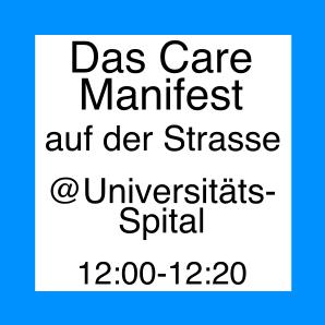 Care Manifest auf der Strasse