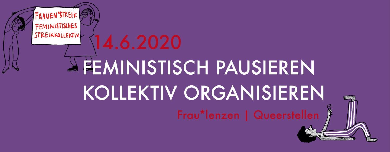 """violetter Hintergrund. in rot 14.6.3030 und frau*lenzen/queerstellen. in weiss """"Feministisch pausieren kollektiv organisieren"""" darum herum gezeichnete Figuren"""